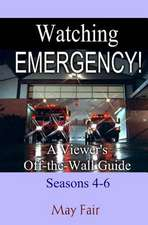 Watching Emergency! Seasons 4-6
