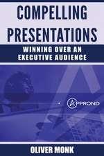 Compelling Presentations