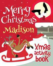 Merry Christmas Madison - Xmas Activity Book