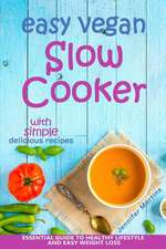 Easy Vegan Slow Cooker