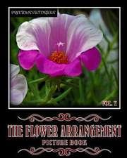 Precious Pictorials the Flower Arrangement Picture Book Vol. 07