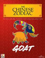 The Chinese Zodiac Goat 50 Coloring Pages for Kids Relaxation