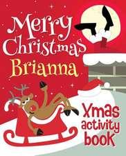 Merry Christmas Brianna - Xmas Activity Book