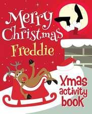 Merry Christmas Freddie - Xmas Activity Book