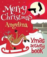 Merry Christmas Angelina - Xmas Activity Book