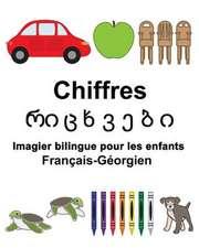 Francais-Georgien Chiffres Imagier Bilingue Pour Les Enfants