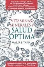 Vitaminas, Minerales y Salud Optima