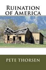 Ruination of America