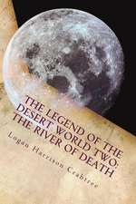 The Legend of the Desert World Two