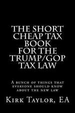 The Short Cheap Tax Book for the Trump/GOP Tax Law