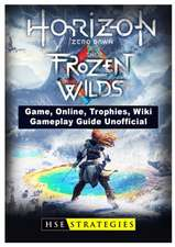 Horizon Zero Dawn the Frozen Wilds Game, Online, Trophies, Wiki, Gameplay Guide Unofficial