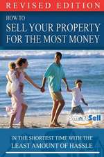 How to Sell Your Property for the Most Money