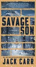 Savage Son, Volume 3: A Thriller