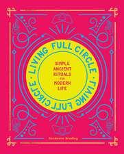 Living Full Circle