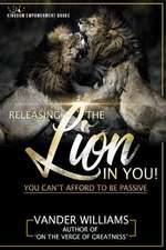 Releasing the Lion in You
