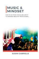 Music & Mindset