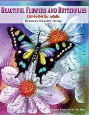 Beautiful Butterflies and Flowers Dot-To-Dot for Adults- Puzzles from 150 to 760