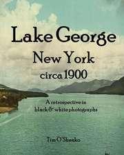 Lake George New York Circa 1900