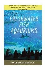 Freshwater Fish Aquarium