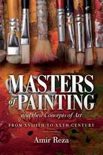 Masters of Painting and Their Concepts of Art