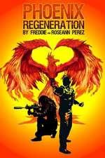 Phoenix Regeneration
