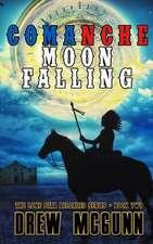 Comanche Moon Falling