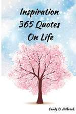 Inspiration 365 Quotes on Life