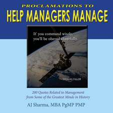 Proclamations to Help Managers Manage