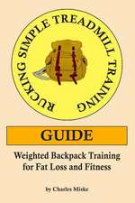 Rucking Simple Treadmill Training Guide