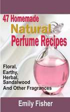 47 Homemade Natural Perfume Recipes