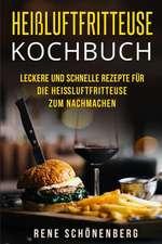 Heiluftfritteuse Kochbuch
