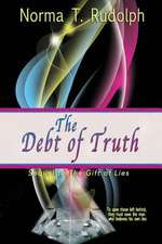 The Debt of Truth