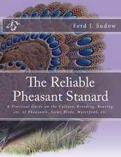The Reliable Pheasant Stanard