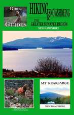 Gibbs Guides Hiking and Snowshoeing the Greater Sunapee Region