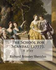 The School for Scandal (1777). by