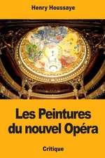 Les Peintures Du Nouvel Opera