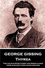 George Gissing - Thyrza