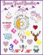 Dream Twist Doodles Coloring Book for Adults