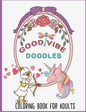 Good Vibe Doodles Coloring Book