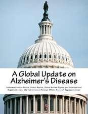 A Global Update on Alzheimer's Disease