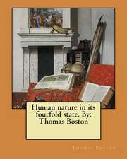 Human Nature in Its Fourfold State. by