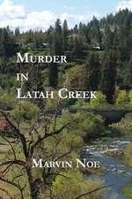 Murder in Latah Creek