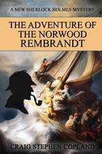The Adventure of the Norwood Rembrandt