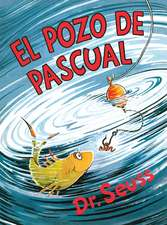 El Pozo de Pascual (McElligot's Pool Spanish Edition)