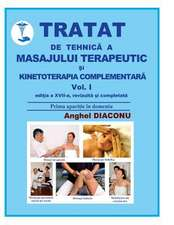 Tratat de Tehnica a Masajului Terapeutic Si Kinetoterapia Complementara