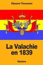 La Valachie En 1839