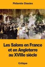 Les Salons En France Et En Angleterre Au Xviiie Siecle