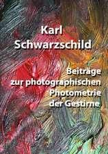 Beitrage Zur Photographischen Photometrie Der Gestirne