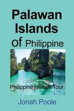 Palawan Islands of Philippine