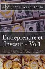 Entreprendre Et Investir - Vol1